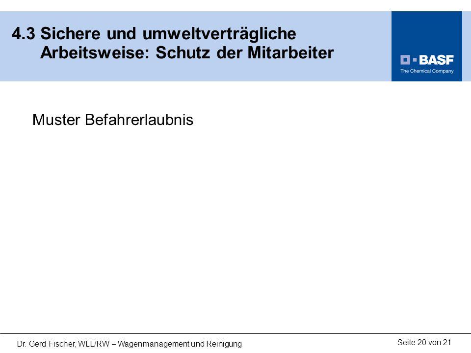 13122-02.ppt 4.3 Sichere und umweltverträgliche Arbeitsweise: Schutz der Mitarbeiter.