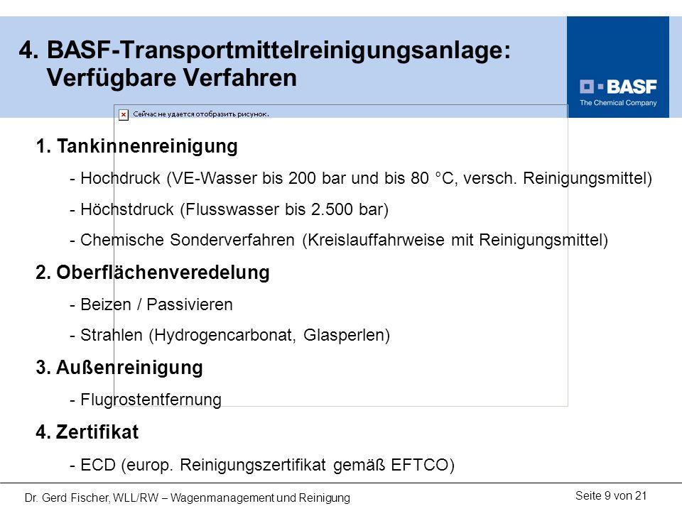 4. BASF-Transportmittelreinigungsanlage: Verfügbare Verfahren