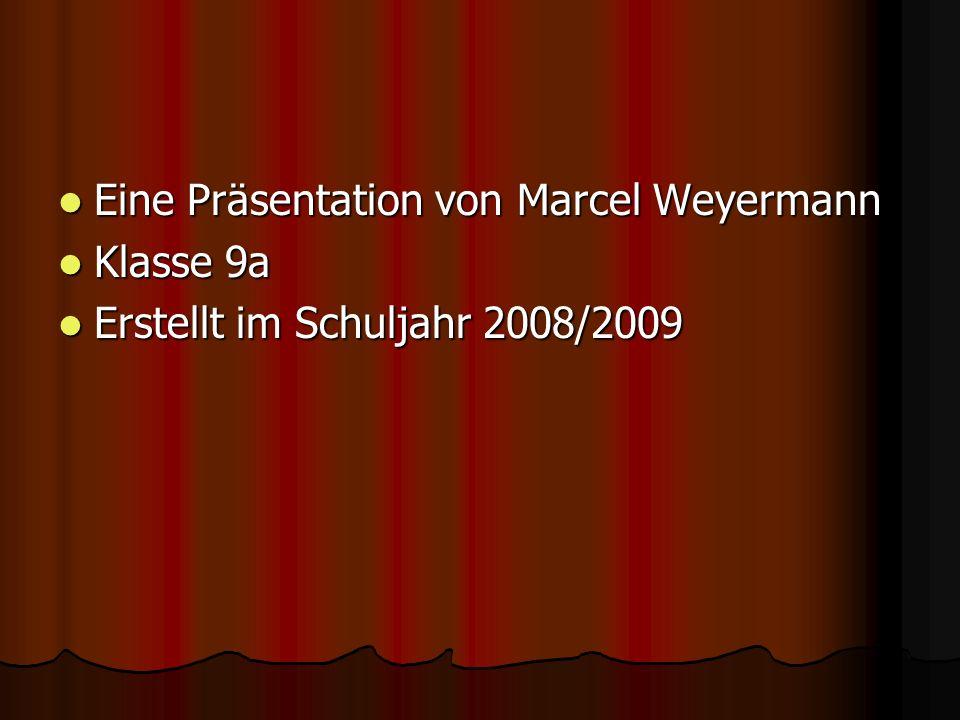 Eine Präsentation von Marcel Weyermann