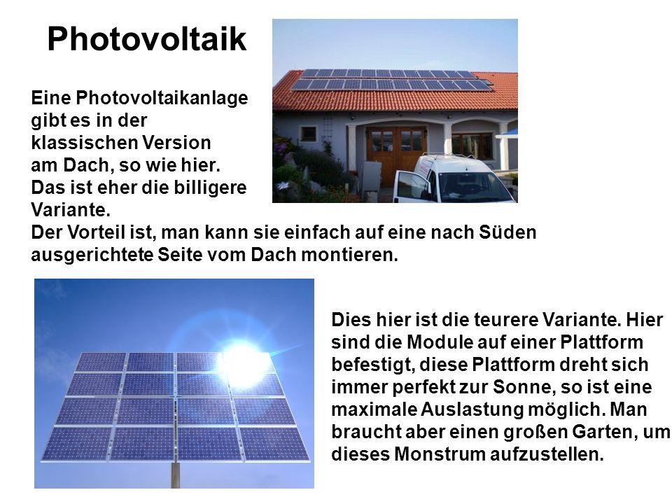 Photovoltaik Eine Photovoltaikanlage gibt es in der