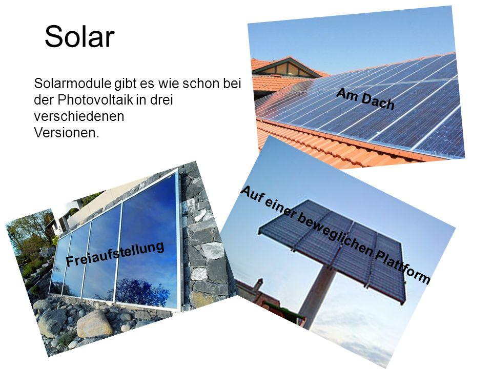 Solar Solarmodule gibt es wie schon bei