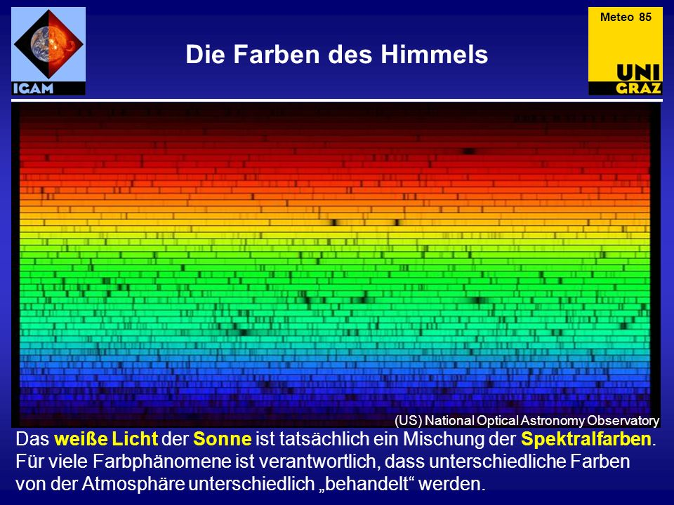 Meteo 85 Die Farben des Himmels. (US) National Optical Astronomy Observatory.