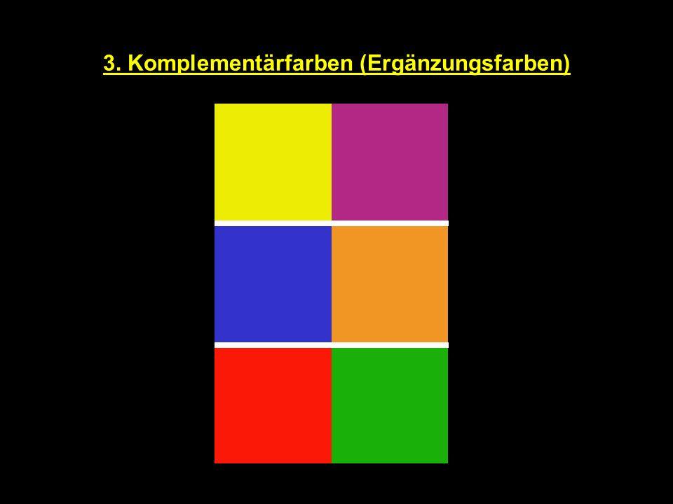 3. Komplementärfarben (Ergänzungsfarben)