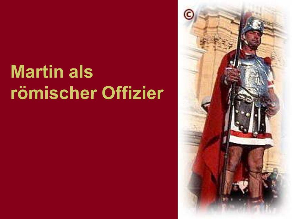 Martin als römischer Оffizier