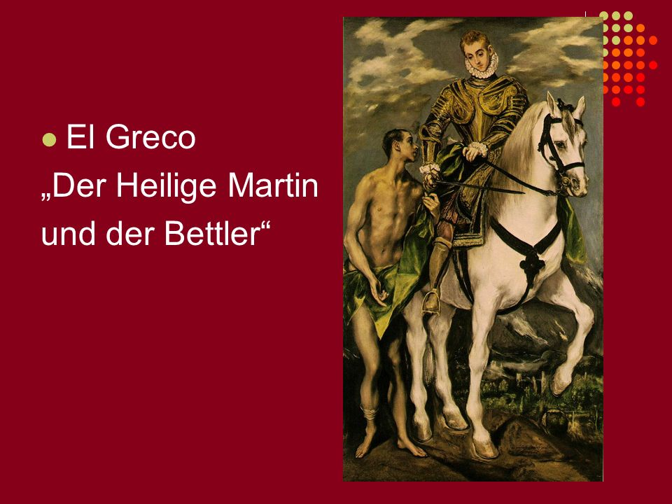 """El Greco """"Der Heilige Martin und der Bettler и испанский Эль Греко."""