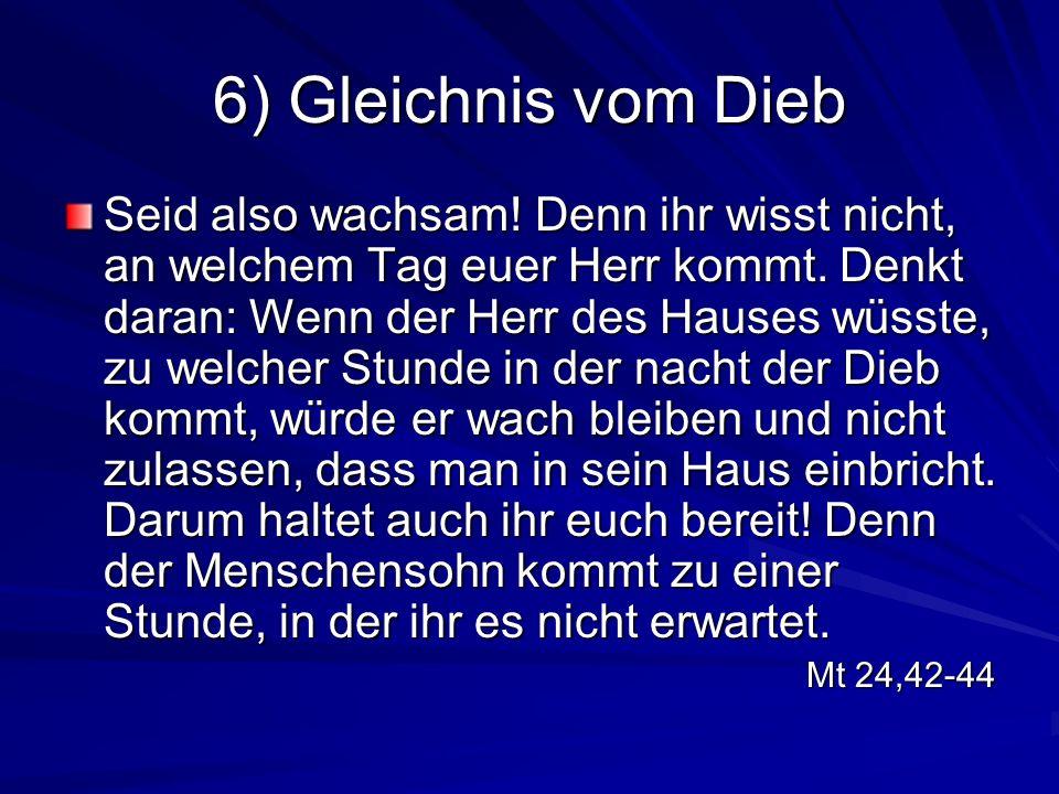 6) Gleichnis vom Dieb