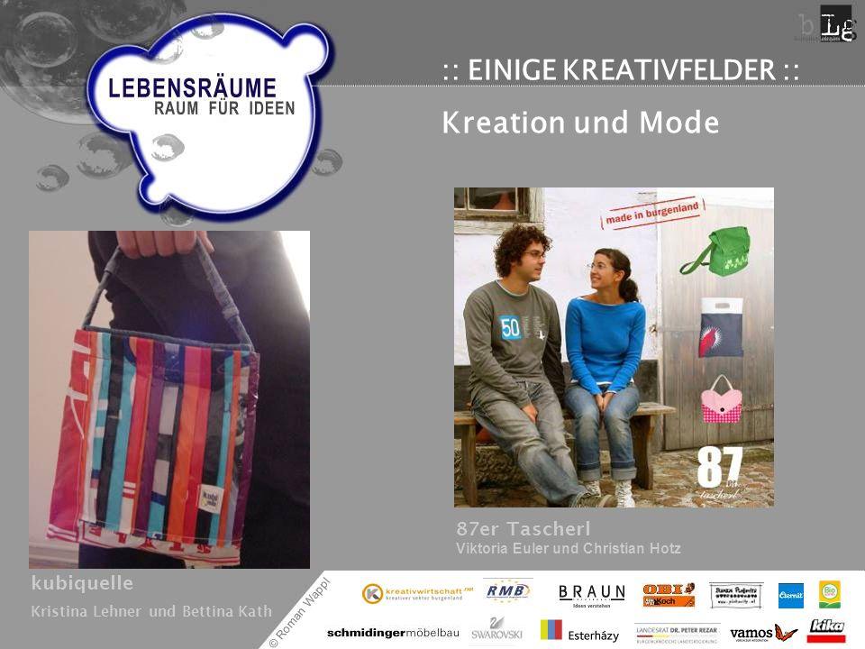 Kreation und Mode :: EINIGE KREATIVFELDER ::