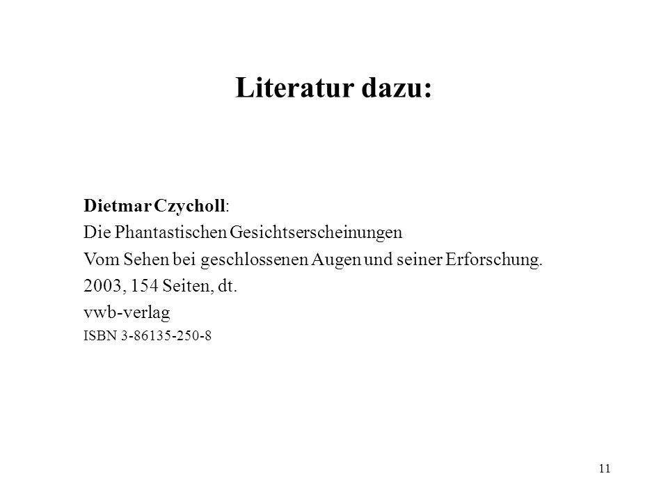 Literatur dazu: Dietmar Czycholl: