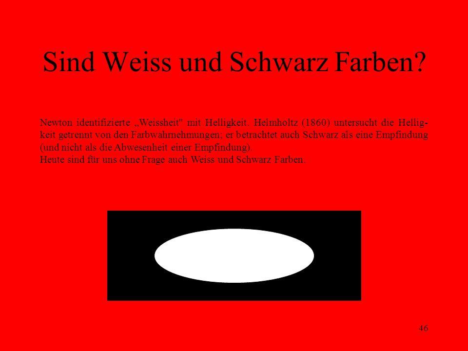 Sind Weiss und Schwarz Farben