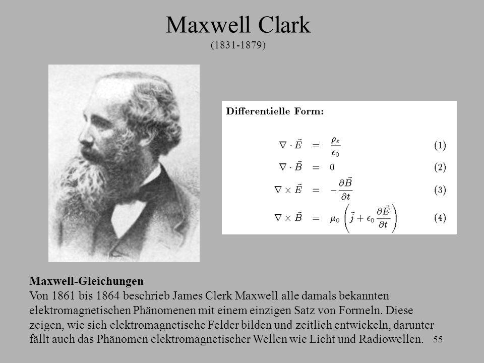 Maxwell Clark (1831-1879) Maxwell-Gleichungen