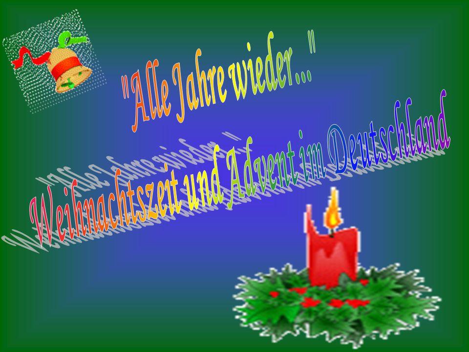 Weihnachtszeit und Advent im Deutschland