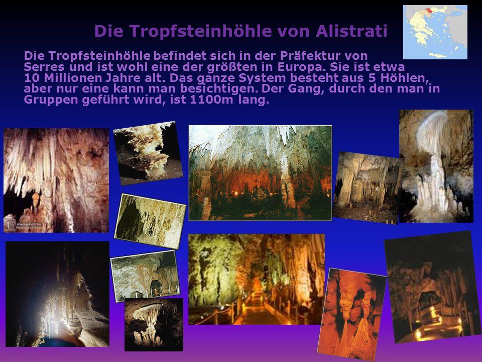 Die Tropfsteinhöhle von Alistrati