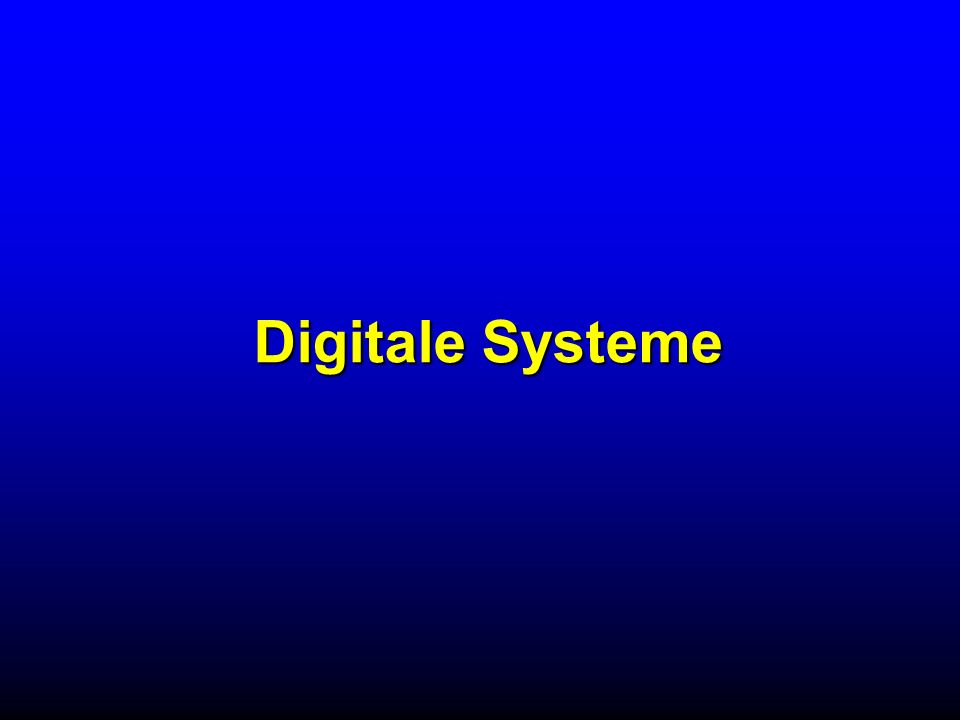 Digitale Systeme