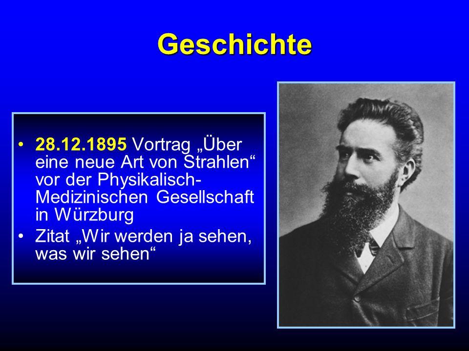 """Geschichte 28.12.1895 Vortrag """"Über eine neue Art von Strahlen vor der Physikalisch-Medizinischen Gesellschaft in Würzburg."""