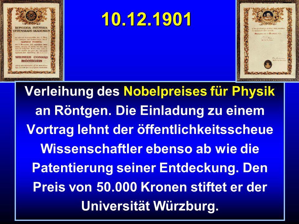 10.12.1901 Verleihung des Nobelpreises für Physik