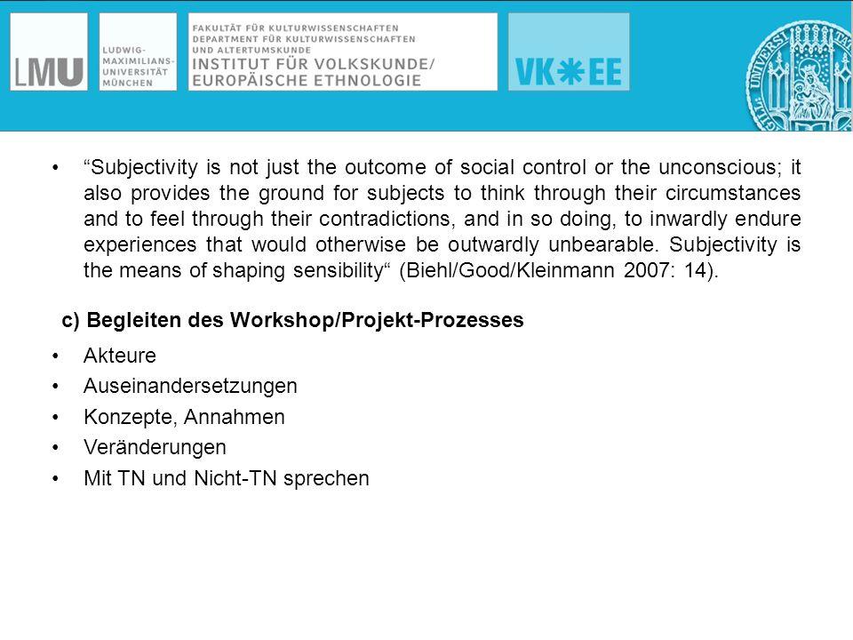 c) Begleiten des Workshop/Projekt-Prozesses