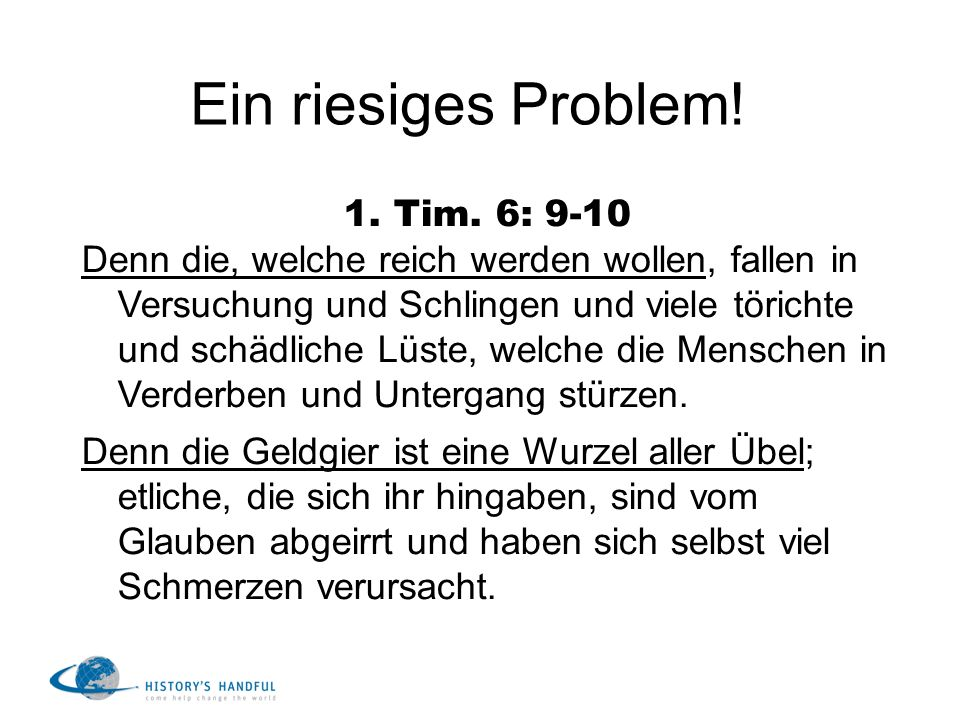 Ein riesiges Problem! 1. Tim. 6: 9-10