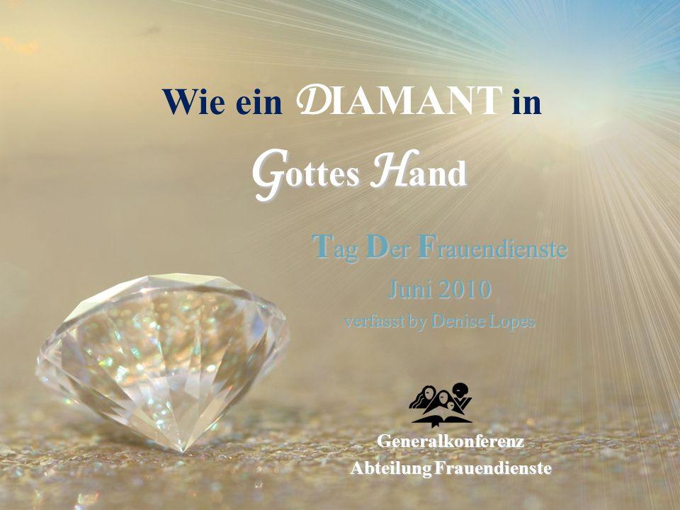 Wie ein DIAMANT in Gottes Hand