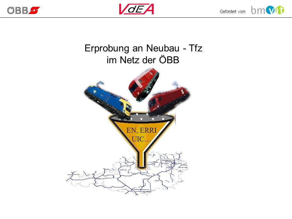 Erprobung an Neubau - Tfz