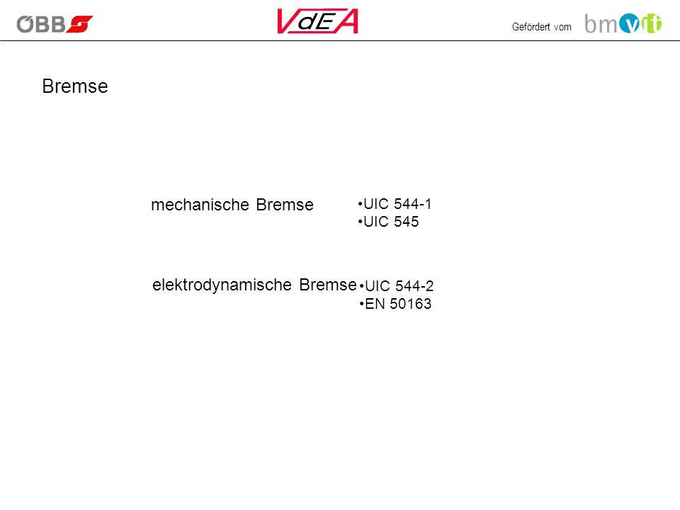 Bremse mechanische Bremse elektrodynamische Bremse UIC 544-1 UIC 545