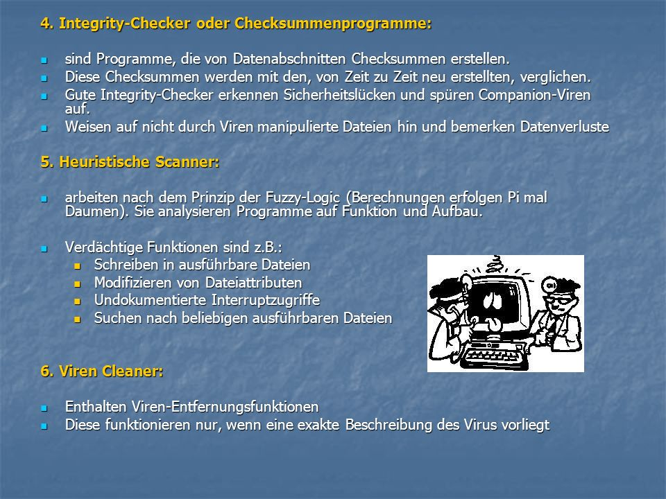 4. Integrity-Checker oder Checksummenprogramme: