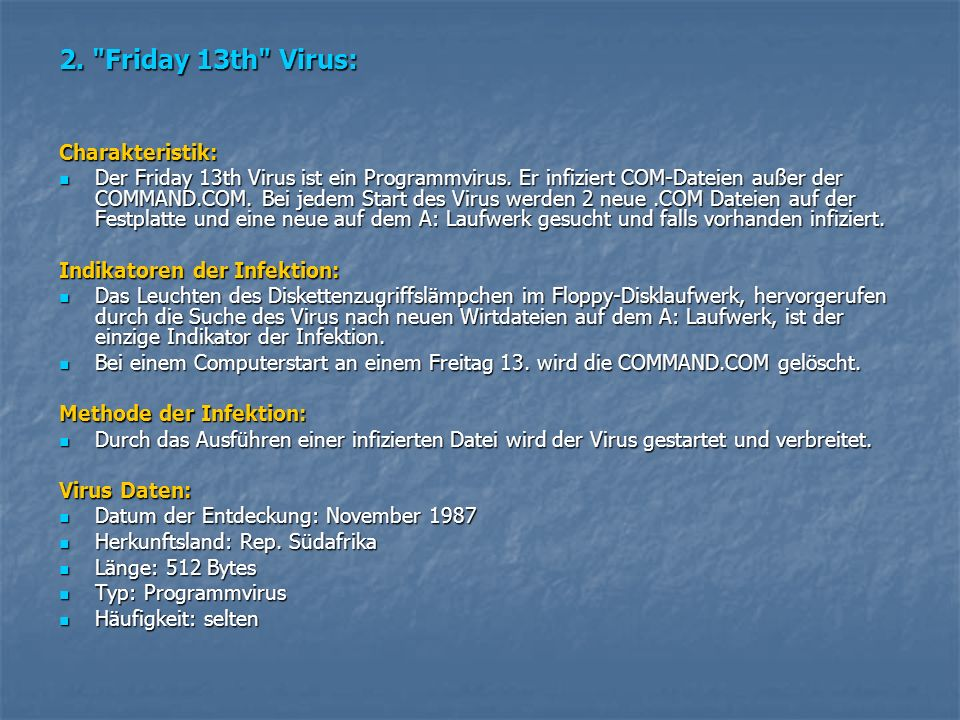 2. Friday 13th Virus: Charakteristik: