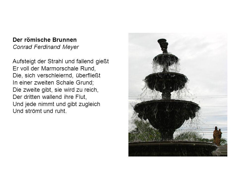 Der römische Brunnen Conrad Ferdinand Meyer.