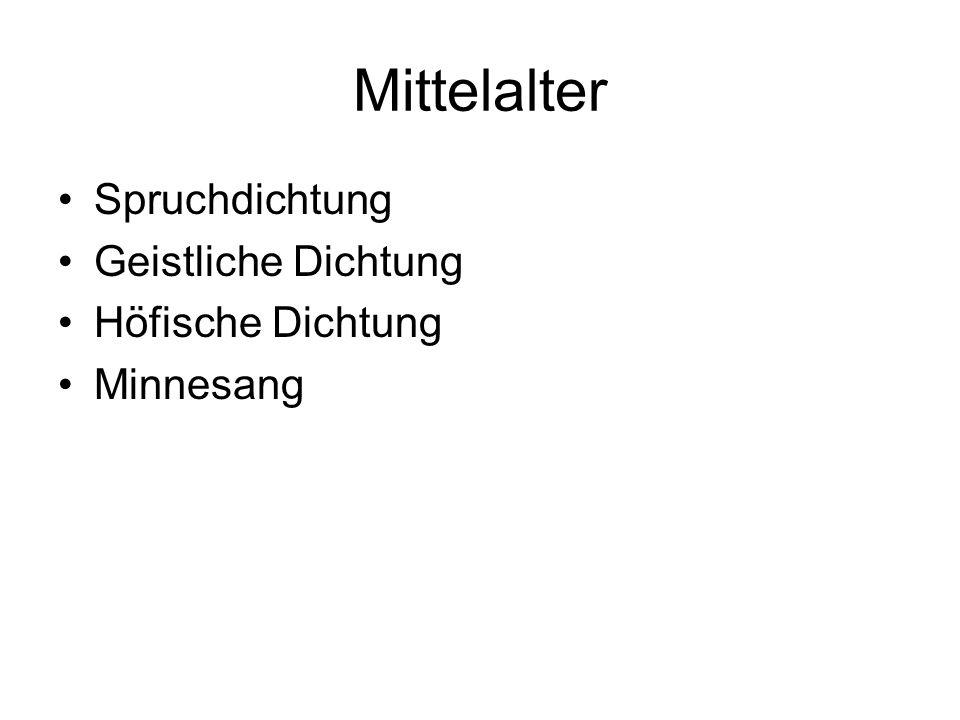 Mittelalter Spruchdichtung Geistliche Dichtung Höfische Dichtung