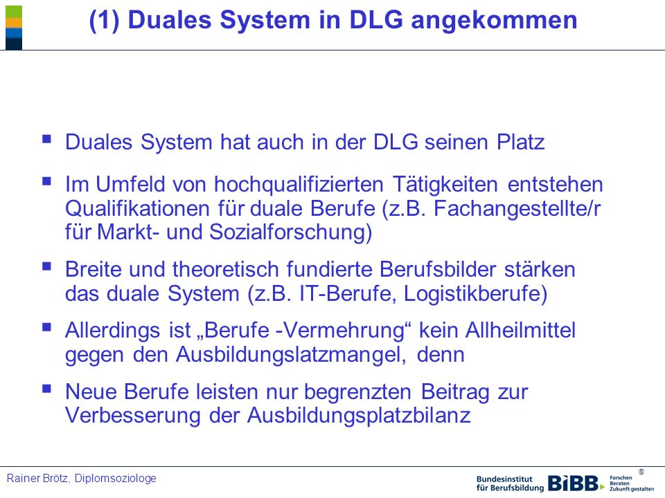 (1) Duales System in DLG angekommen