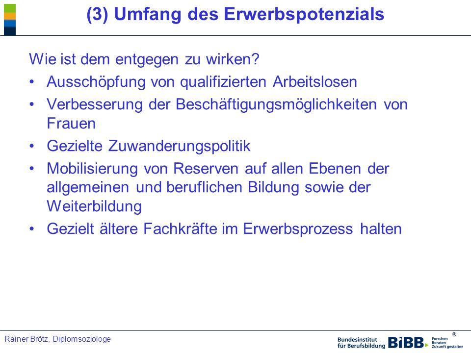 (3) Umfang des Erwerbspotenzials