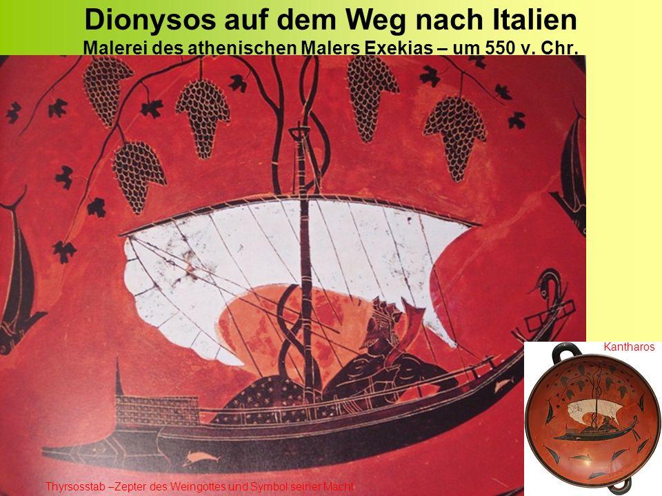 Dionysos auf dem Weg nach Italien Malerei des athenischen Malers Exekias – um 550 v. Chr.