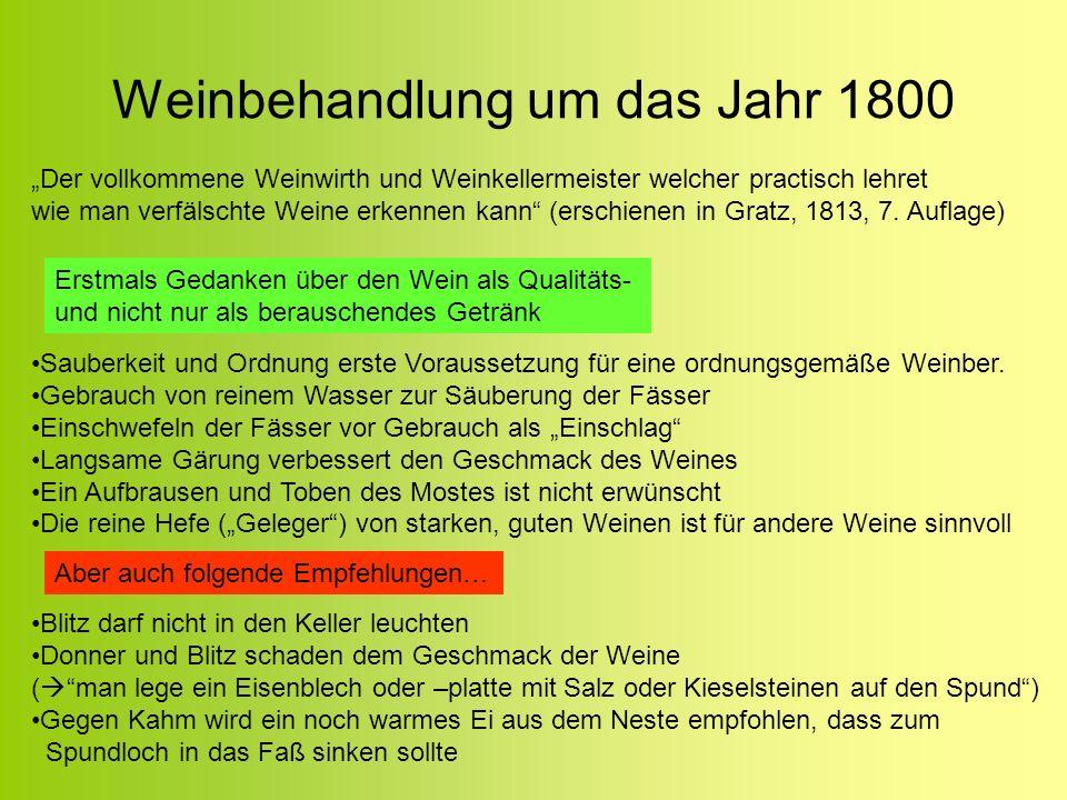 Weinbehandlung um das Jahr 1800