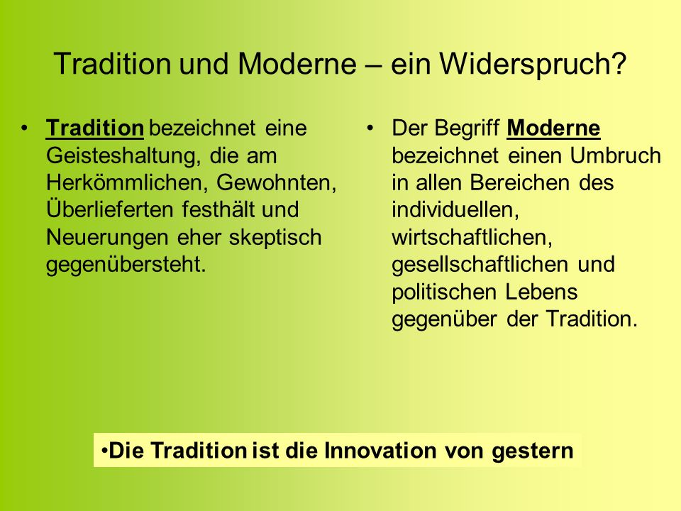 Tradition und Moderne – ein Widerspruch