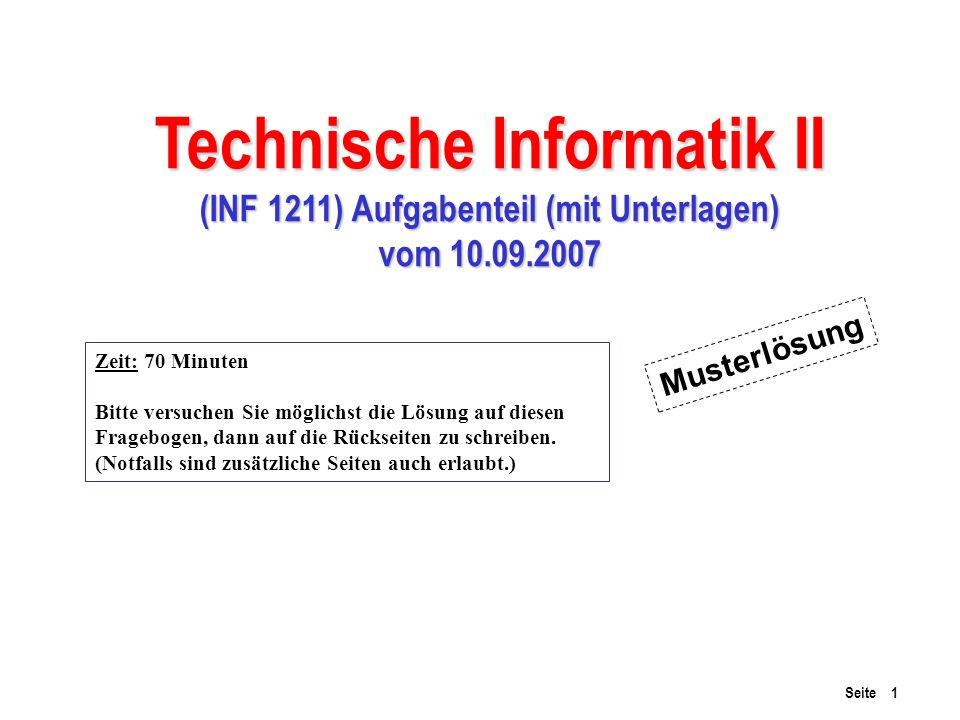 Technische Informatik II (INF 1211) Aufgabenteil (mit Unterlagen)