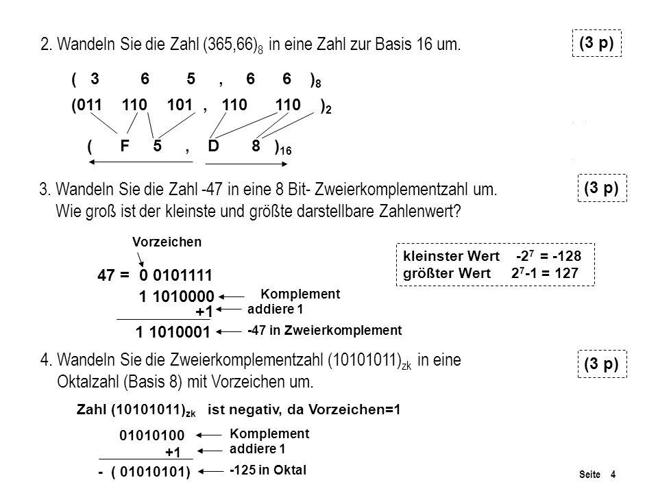 2. Wandeln Sie die Zahl (365,66)8 in eine Zahl zur Basis 16 um.