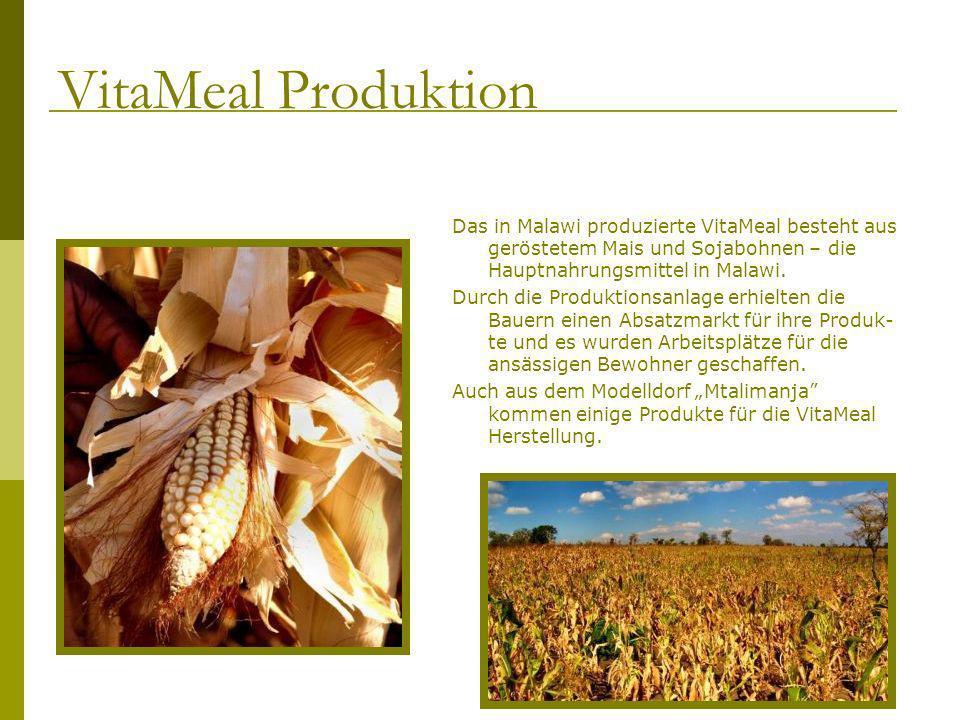VitaMeal Produktion Das in Malawi produzierte VitaMeal besteht aus geröstetem Mais und Sojabohnen – die Hauptnahrungsmittel in Malawi.