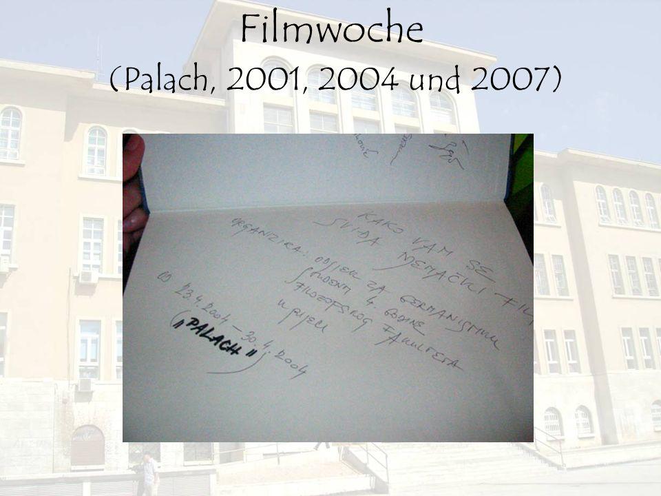 Filmwoche (Palach, 2001, 2004 und 2007)