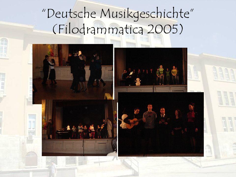 Deutsche Musikgeschichte (Filodrammatica 2005)
