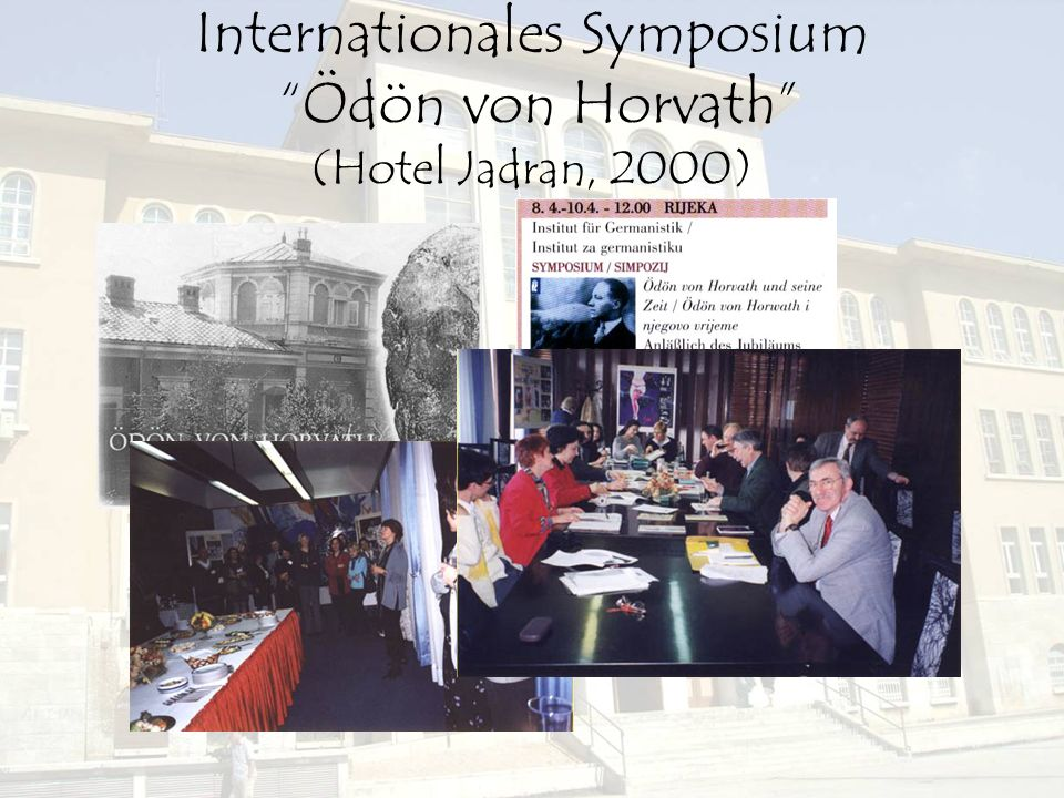 Internationales Symposium Ödön von Horvath (Hotel Jadran, 2000)