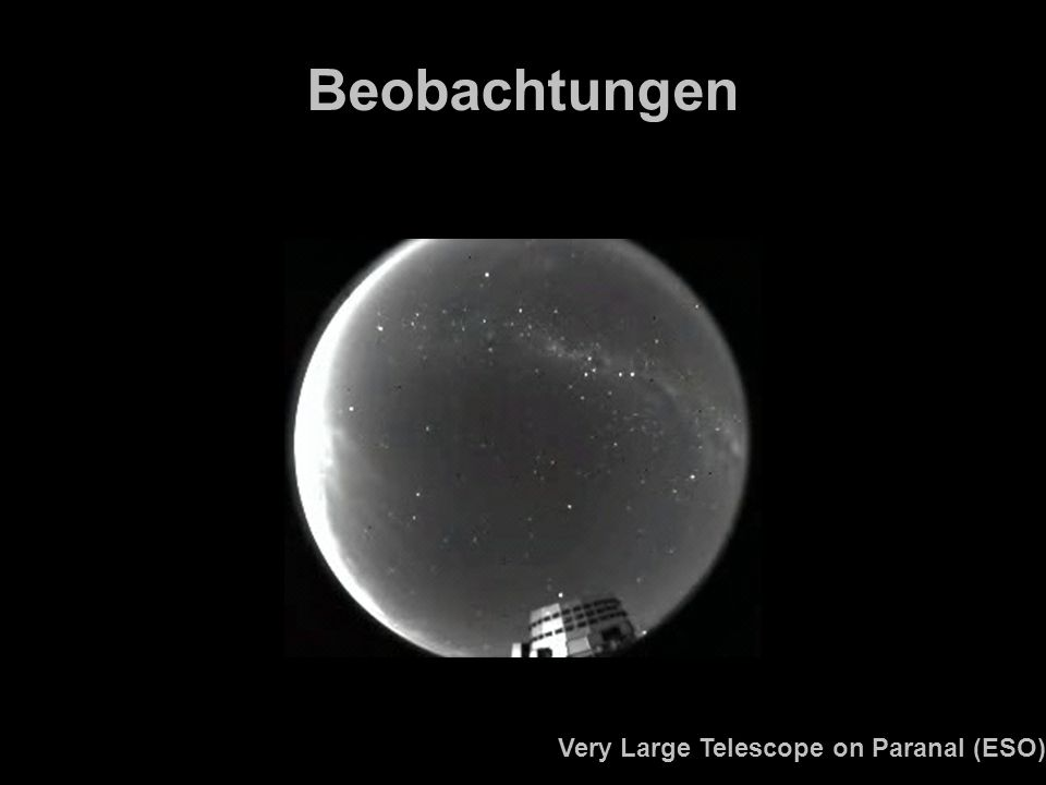 Beobachtungen Very Large Telescope on Paranal (ESO)