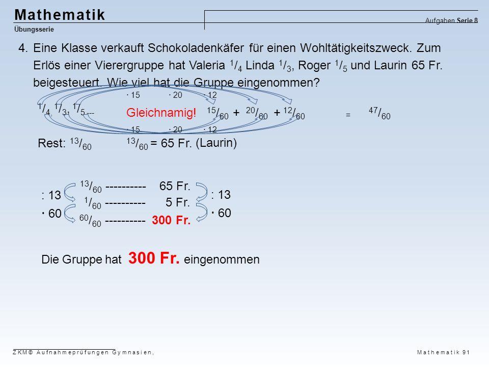 Mathematik Aufgaben Serie 8. Übungsserie.