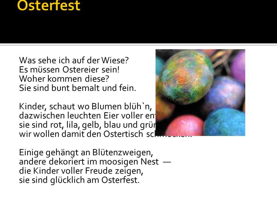 Osterfest Was sehe ich auf der Wiese Es müssen Ostereier sein!