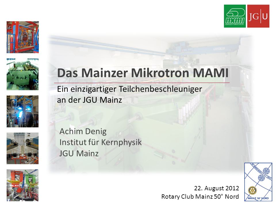 Das Mainzer Mikrotron MAMI