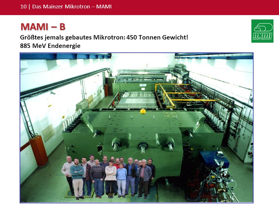 10 | Das Mainzer Mikrotron – MAMI