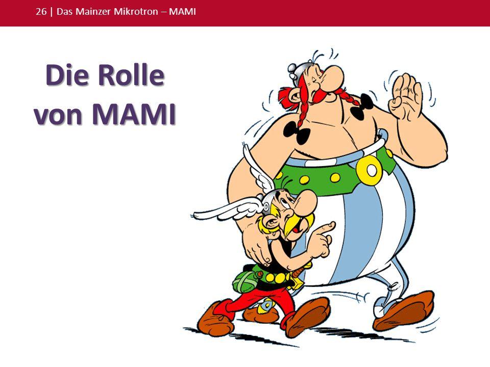 26 | Das Mainzer Mikrotron – MAMI