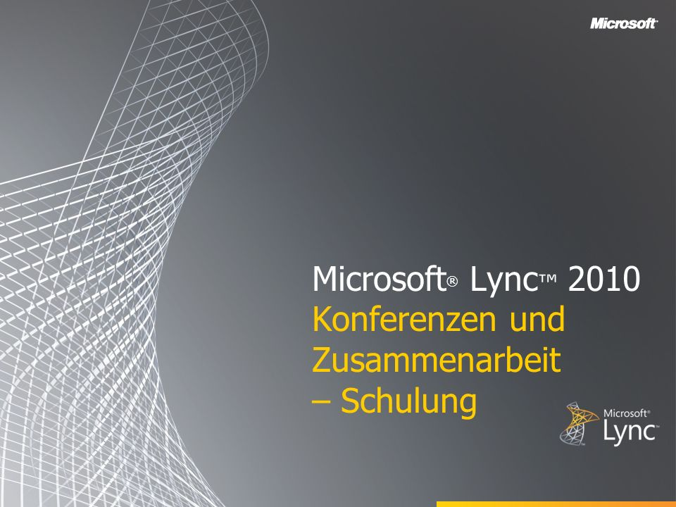 Microsoft® Lync™ 2010 Konferenzen und Zusammenarbeit – Schulung