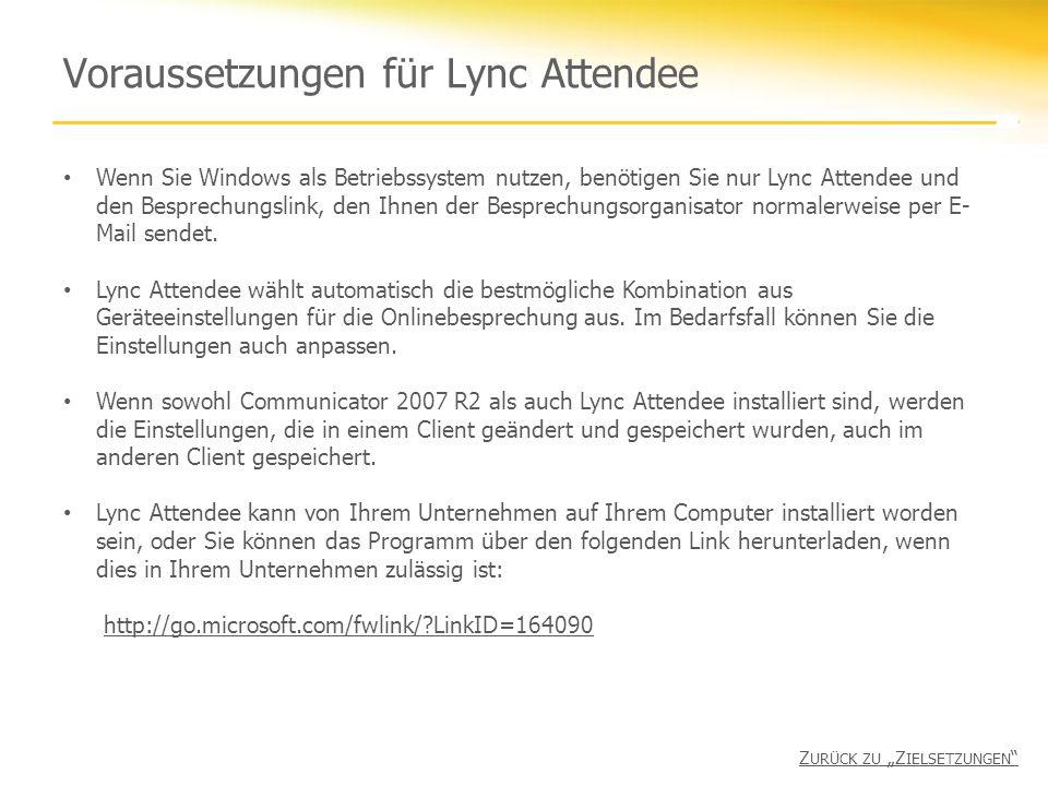 Voraussetzungen für Lync Attendee