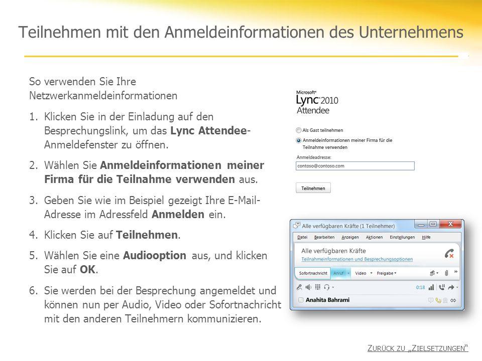 Teilnehmen mit den Anmeldeinformationen des Unternehmens