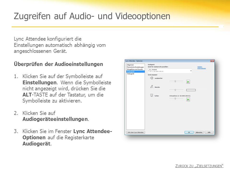 Zugreifen auf Audio- und Videooptionen