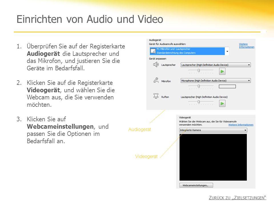 Einrichten von Audio und Video